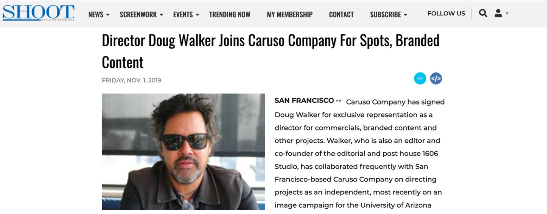 Caruso Company has signed Director Doug Walker